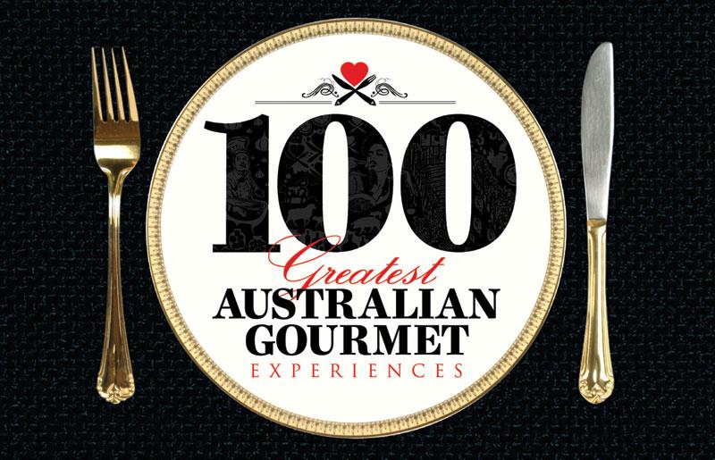 100 Greatest Australian Gourmet Experiences