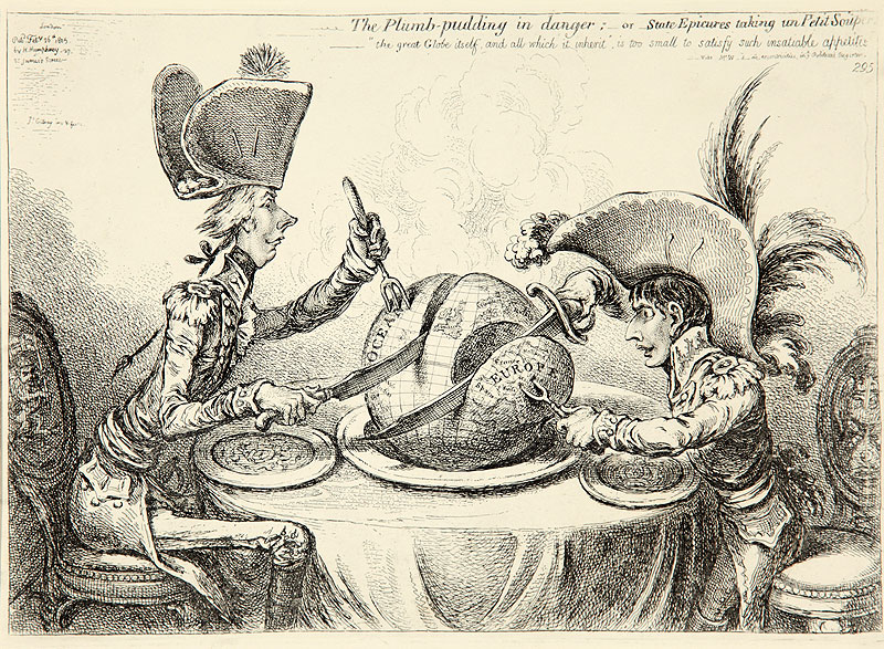 James Gillray The Plum Pudding in Danger 26 February 1805. Engraving. Collection of Art Gallery of Ballarat. Gift of Lady Currie in memory of Sir Alan Currie, 1949
