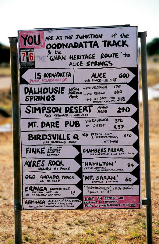Crude but effective, this i sthe signpost that greets you at the beginning of the Oodnadatta Track. Image by Robyn Rosenfeldt