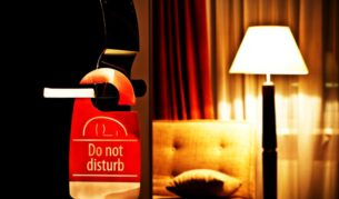 Do not disturb me: The unforgivable sins behind the hotel room door.